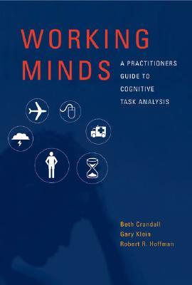 Working Minds By Klein, Gary/ Hoffman, Robert R.