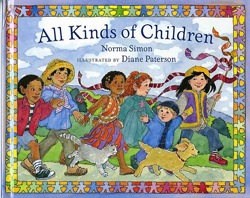 All Kinds of Children By Simon, Norma/ Paterson, Diane (ILT)