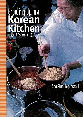 Growing Up in a Korean Kitchen By Hepinstall, Hi Sooshin